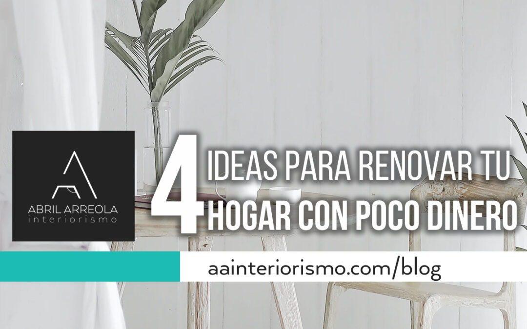 4 ideas para renovar tu hogar con poco dinero