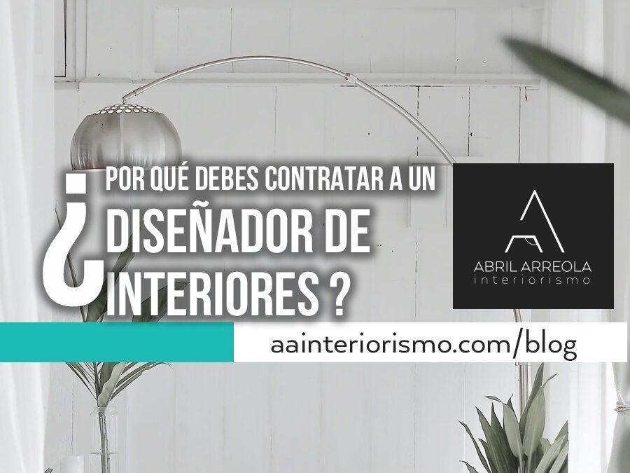 ¿Por qué deberías contratar a un diseñador de interiores?
